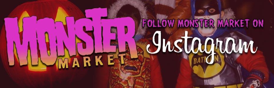 Follow Monster Market on Instagram